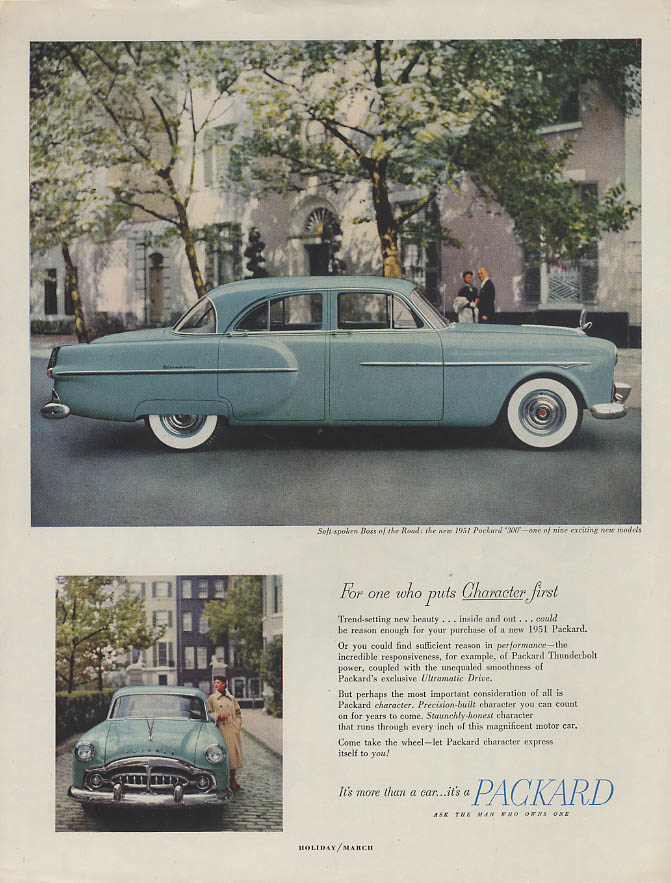 For one who puts Character first Packard 300 4-door Sedan ad 1951