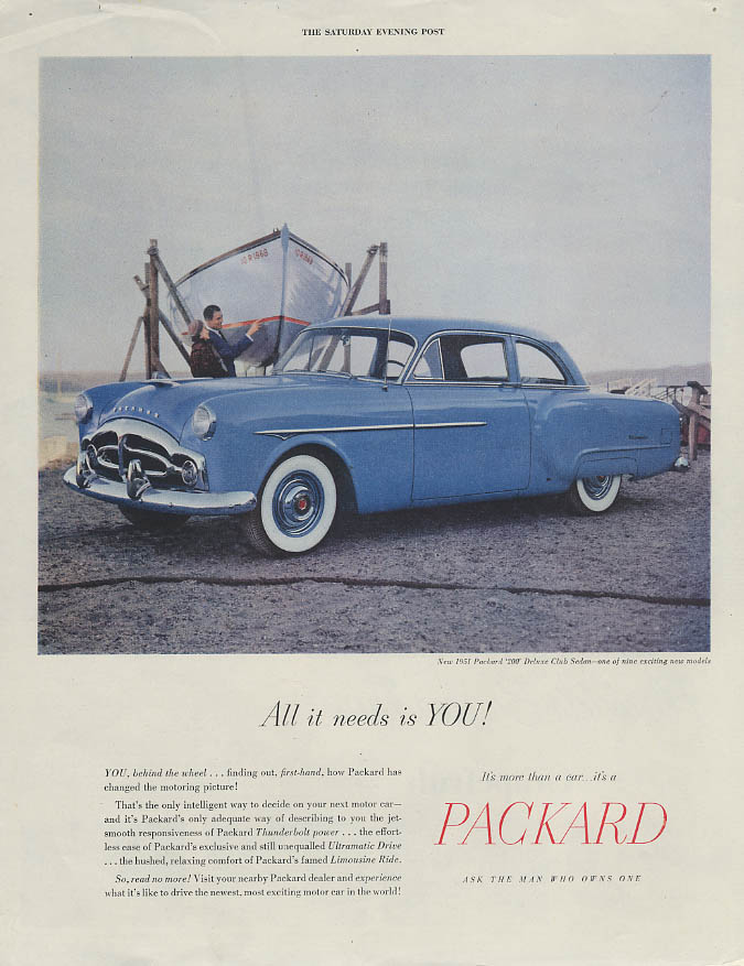 All it needs is YOU! Packard 200 Deluxe Club Sedan ad 1951