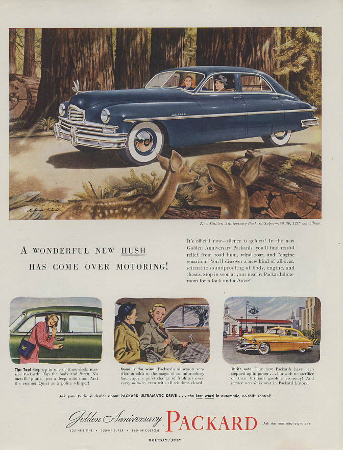 A wonderful new hush has come over motoring Packard Super ad 1949
