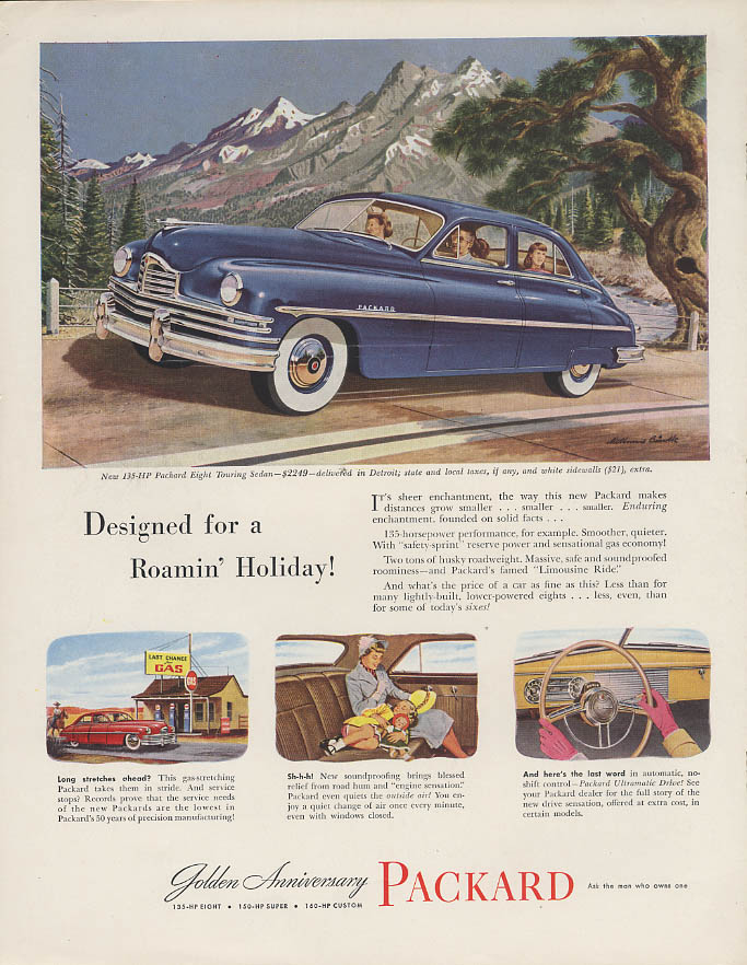 Designed for a Roamin' Holiday! Packard Eight Sedan ad 1949
