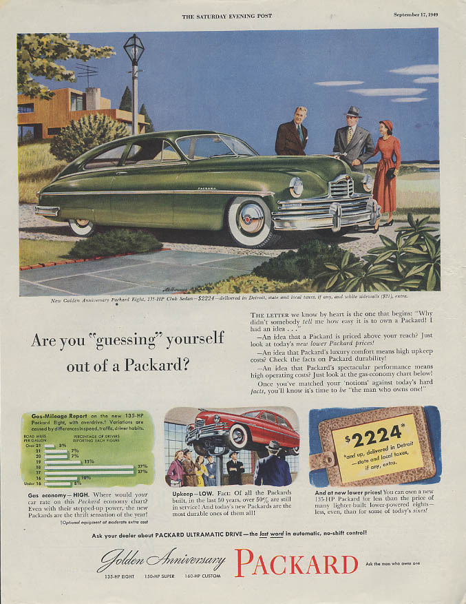 "Are you ""guessing"" yourself out of a Packard Club Sedan ad 1949"