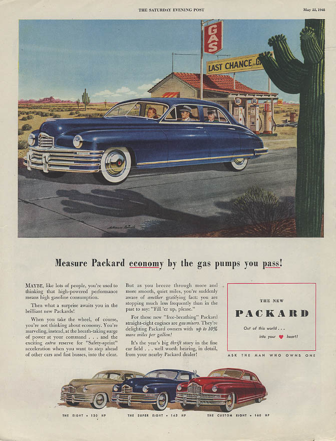 Measure Packard economy by the gas pumps you pass! Ad 1948
