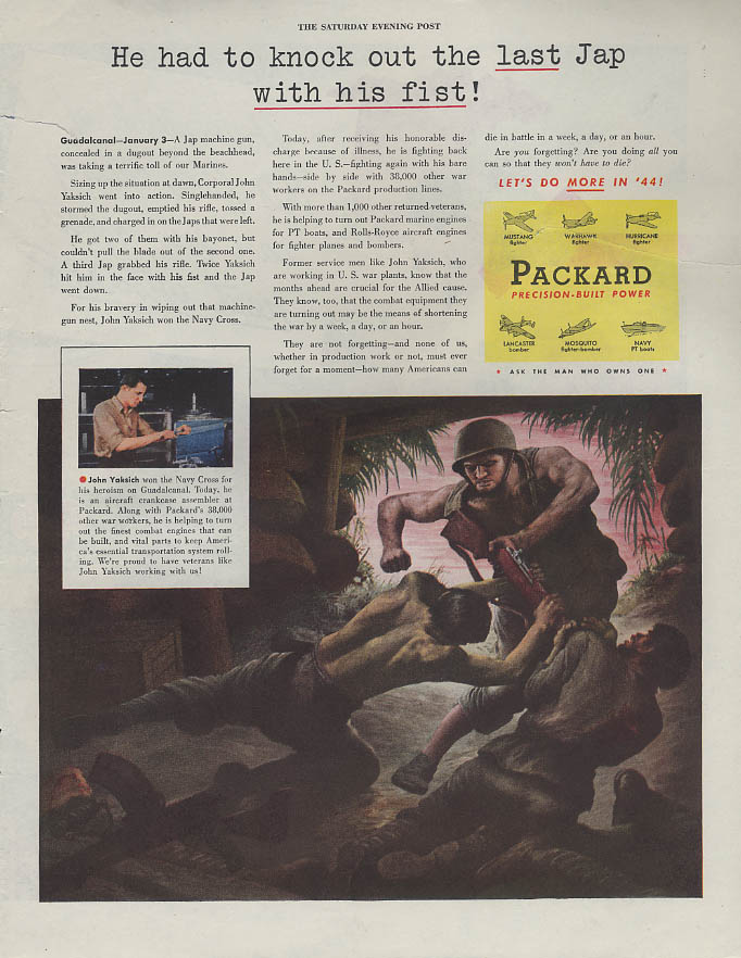 Cpl John Yaksich knocked out the last Jap with his fist! Packard ad 1944