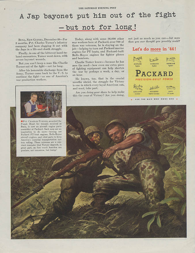 Jap bayonet put Pvt Charles Turner out but not for long Packard ad 1944