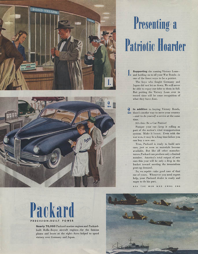 Presenting a Patriotic Hoarder Victory Loan & Maintain Your Packard ad 1945