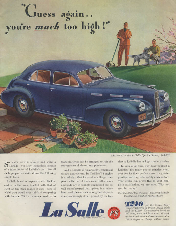 Guess again - you're much too high! La Salle Special Sedan ad 1940 P