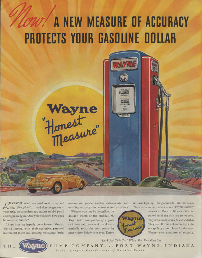 A new measure of accuracy protects your gasoline dollar Wayne Gas Pump ad 1940