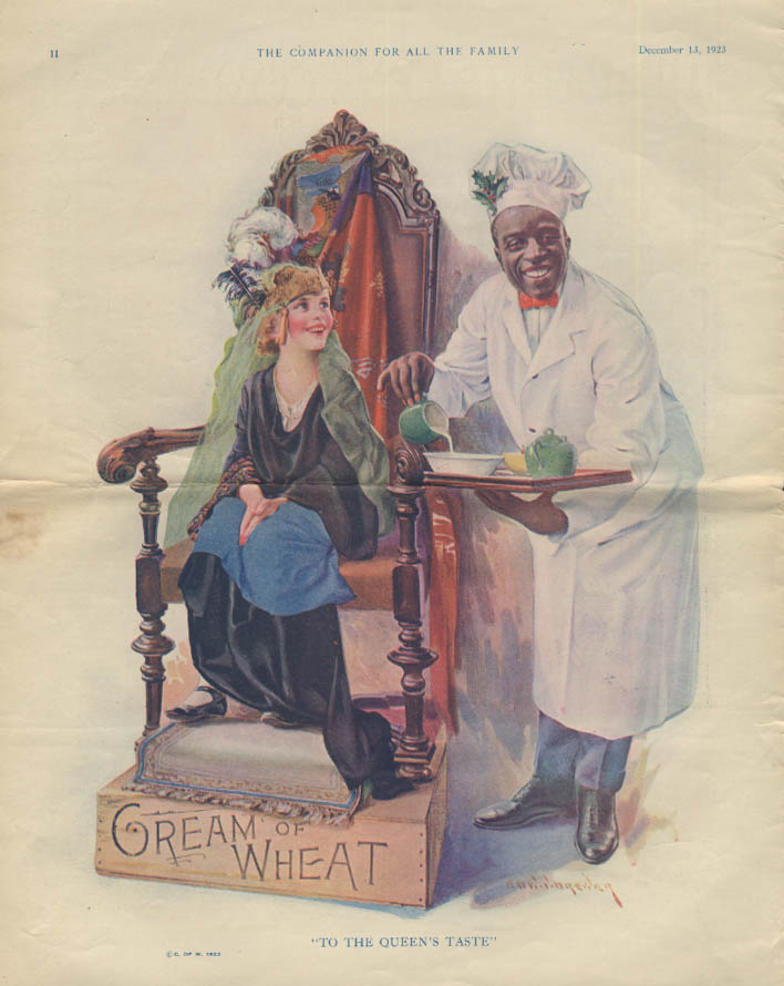 To the Queen's Taste Cream of Wheat color ad 1923 Rastus by Brewer YC