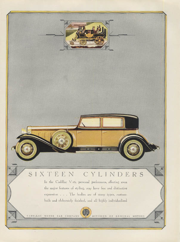 Sixteen Cylinders Personal preferences have free expression Cadillac ad 1930 H&G