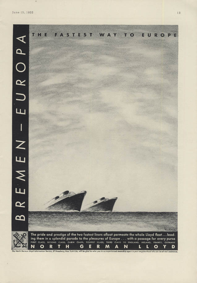 The Fastest Way to Europe North German Lloyd S S Bremen & Europa ad 1933