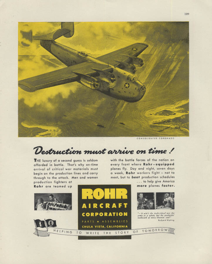 Destruction must arrive on time! Rohr Aircraft Consolidated Coronado ad 1942 F