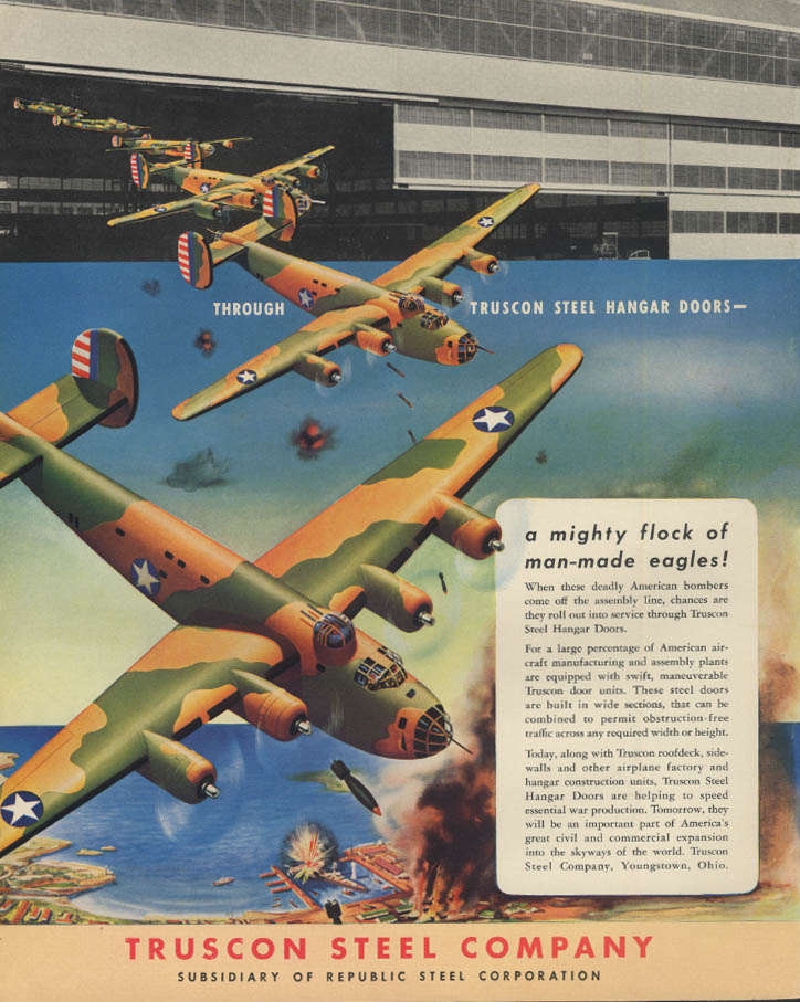 A mighty flock of man-made eagles! Truscon Steel ad 1942 B-24 Liberator