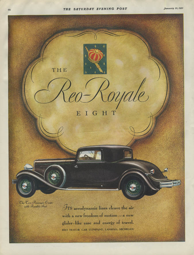 Its aerodynamic lines cleave the air Reo-Royale Eight Coupe ad 1931 P