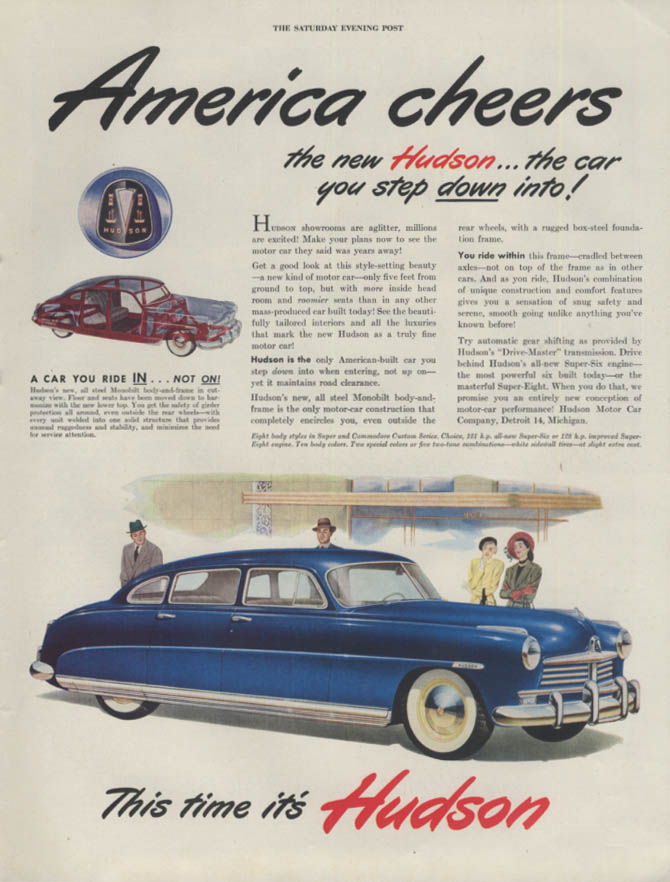 America cheers the new Hudson the car you step down into! Ad 1948 P