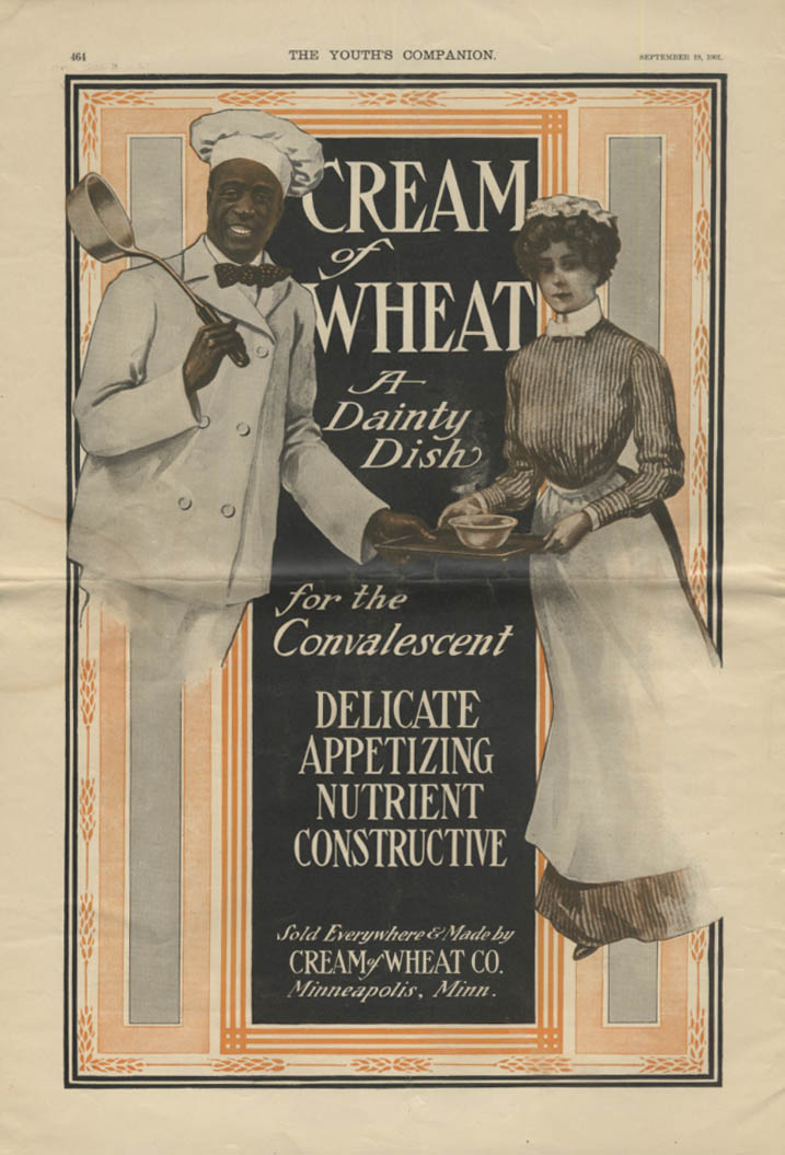 A Dainty Dish for the Convalescent Cream of Wheat Cereal ad 1901 Rastus
