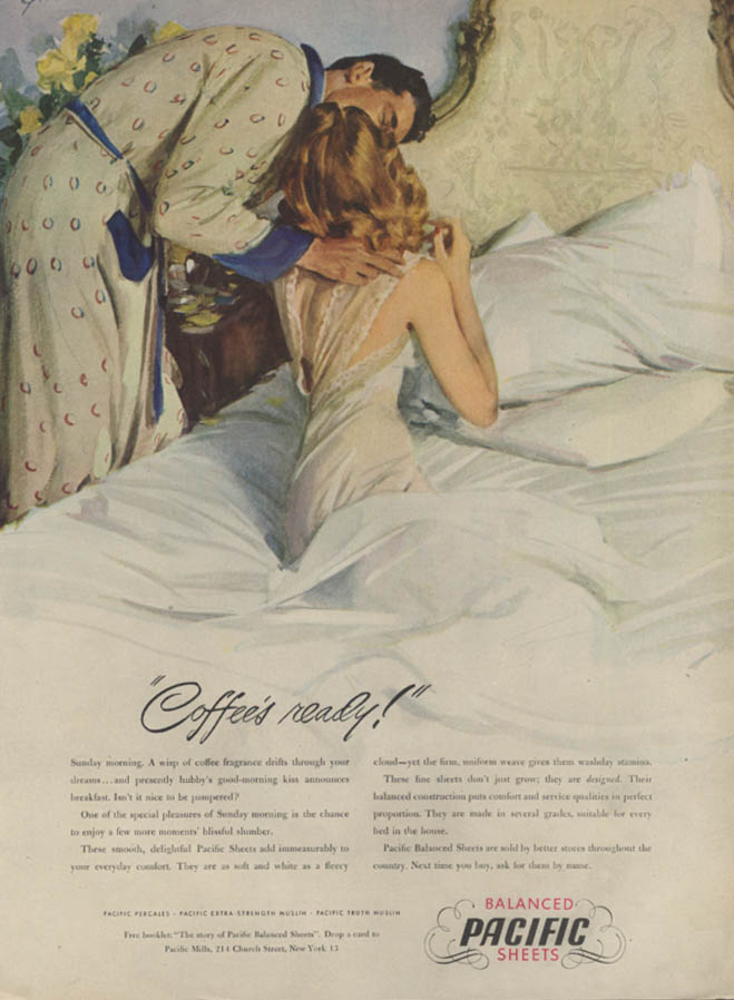 Coffee's ready! Pacific Sheets ad 1947 husband gives wife kiss Gannam art L