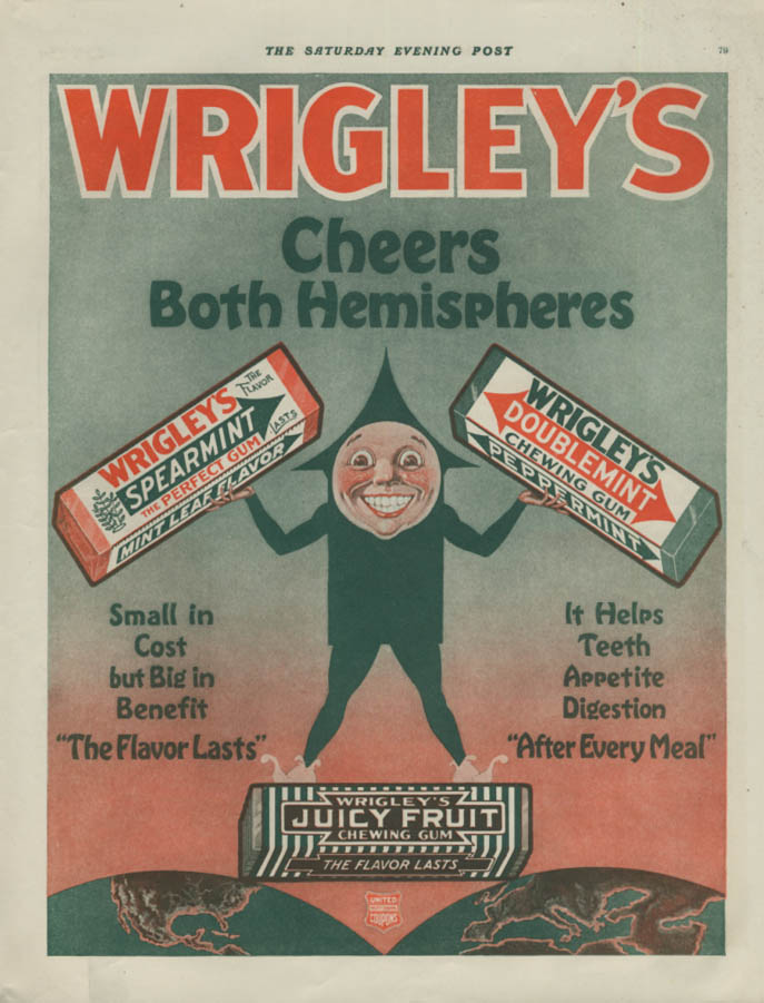 Image for Cheers Both Hemispheres Wrigley's Spearmint Doublemint Juicy Fruit Gum ad 1918
