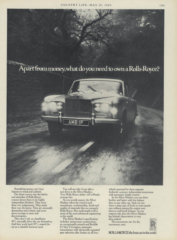 Apart from money what do you need to own Rolls-Royce Silver Shadow ad 1969