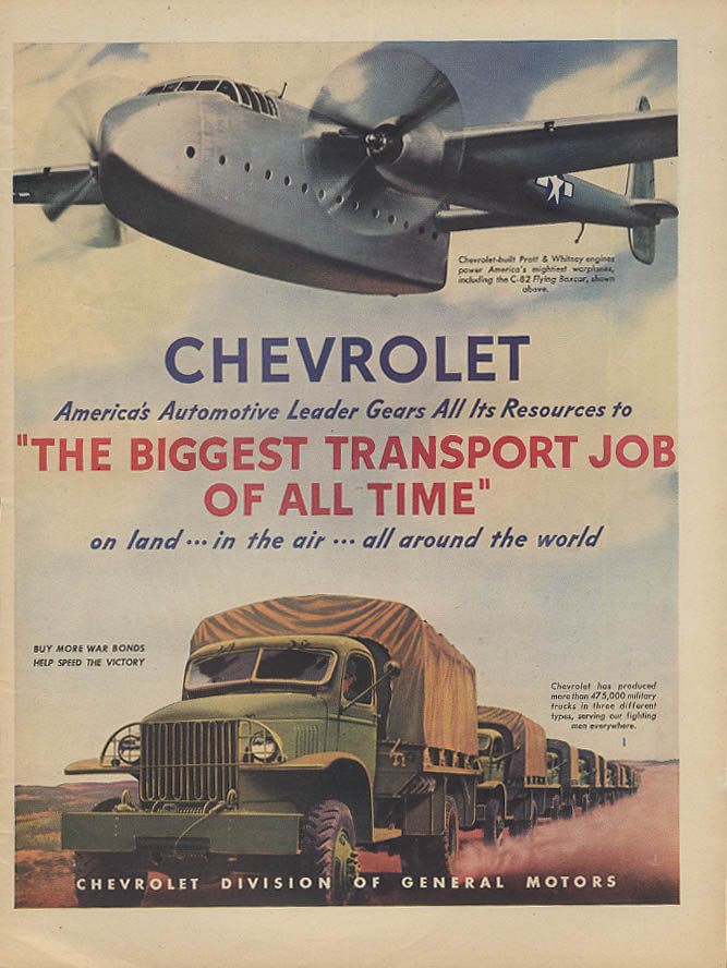 Biggest Transport Job of All Time Chevrolet 6x6 truck C-28 Flying Boxcar ad 1945