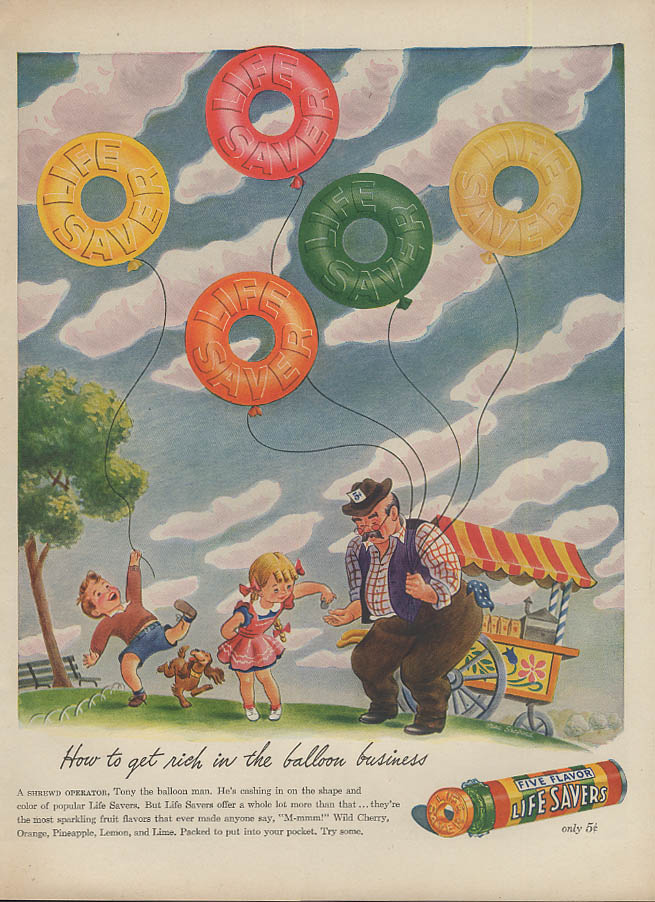 Image for How to get rich in the balloon business Life Savers Candy ad 1944 vendor L