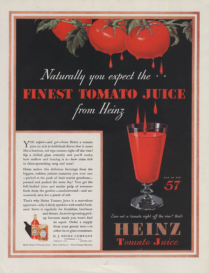 Naturally you expect the Finset Tomato Juice from Heinz ad 1933 WHC