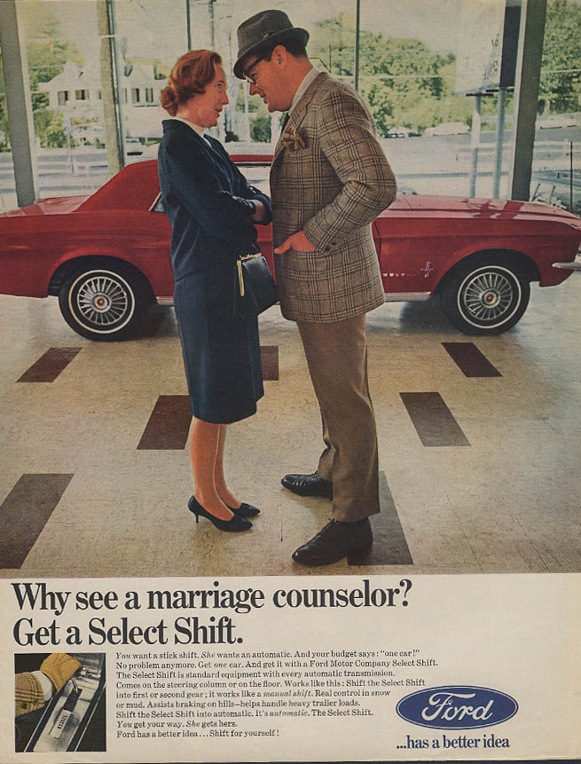 Why see a marriage counselor? Get a Ford Mustang with Select Shift ad 1967 Lk