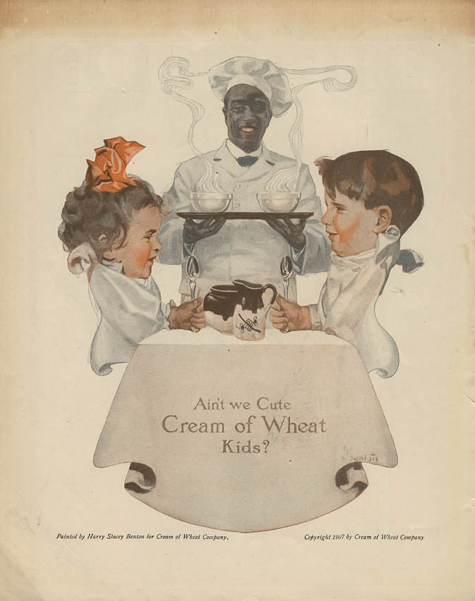Ain't we Cute Cream of Wheat Kids? By Harry Stacey Benton ad 1917 Rastus ET
