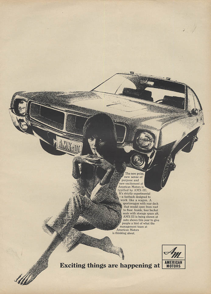 Exciting things are happening AMC - AMX III American Motors ad 1967