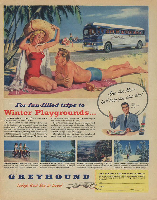 For fun-cilled trips to Winter Playgrounds Greyhound Bus ad 1952 swimsuit