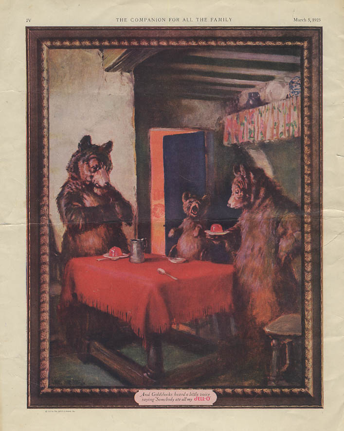 Image for Goldilocks heard a little voice saying Somebody ate all my Jell-O ad 1924