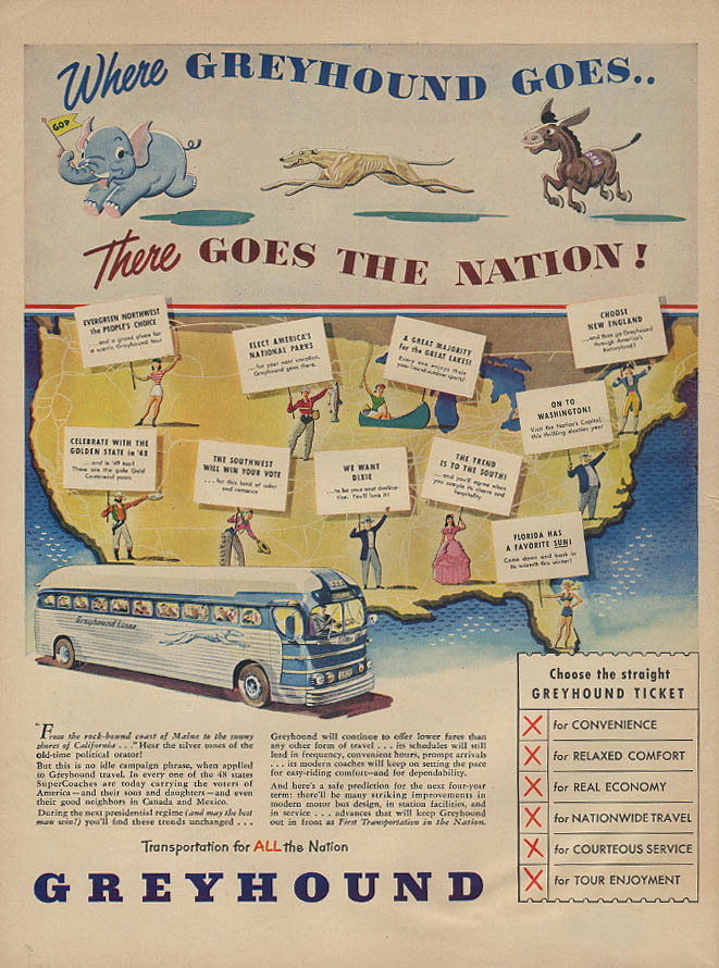 Where Greyhound Goes There Goes the Nation Election-theme bus ad 1948 L