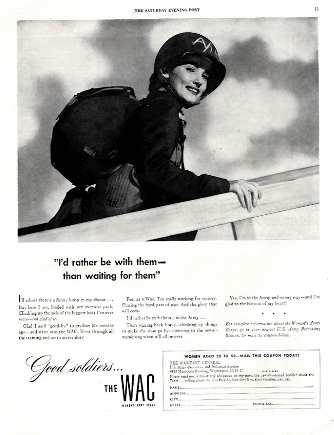 I'd rather be with them than waiting for them WAC Women's Army Corps ad 1944