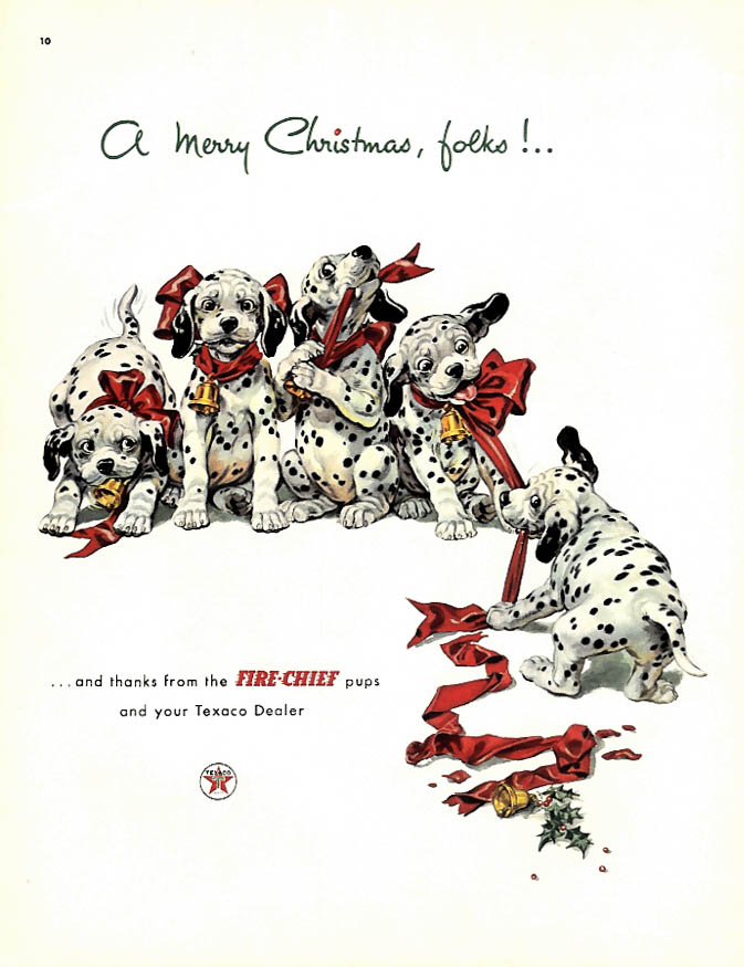 A Merry Christmas, folks Texaco Fire Chief Gasoline ad 1952 Dalmatian pups