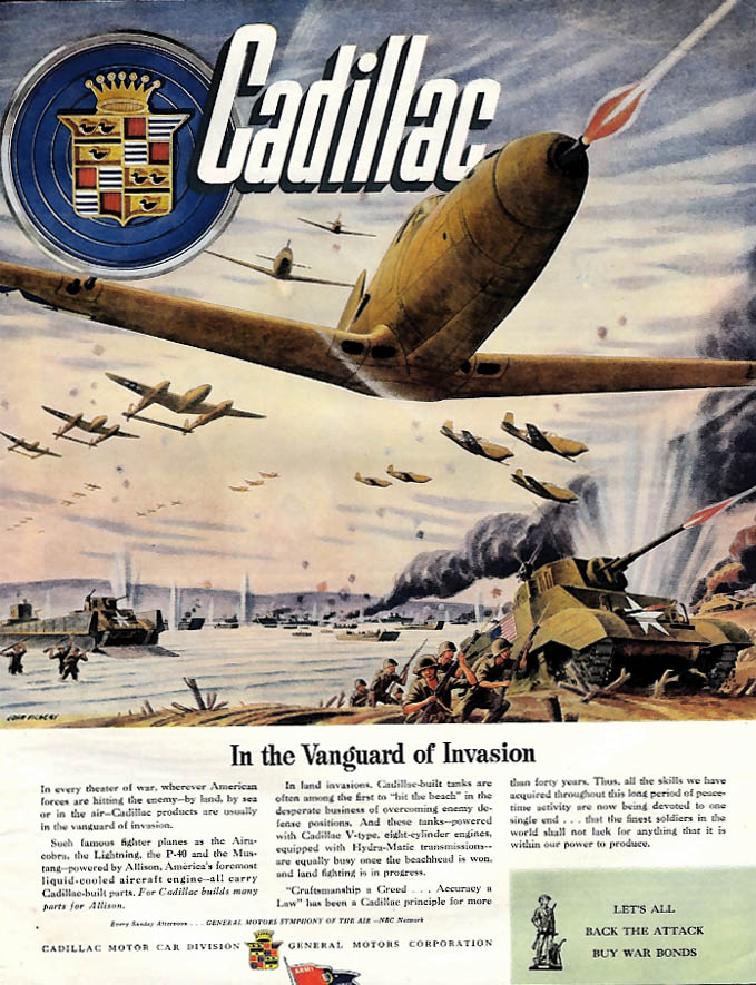 In the Vanguard of Invasion P-39 P-40 P-38 powered by Cadillac ad 1944 SEP