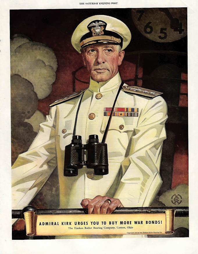 Admiral Kirk urges you to Buy More War Bonds Timken Bearings ad 1944 Leyendecker