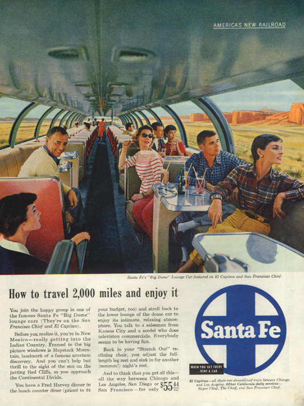 How to travel 2000 miles & enjoy it Santa Fe RR Big Dome Car ad 1955 SEP