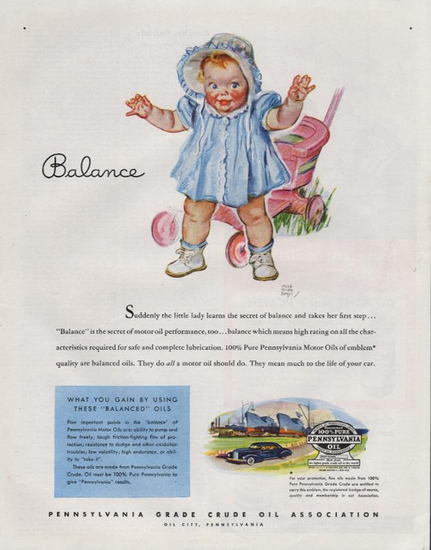 Balance - Pennsylvania Grade Crude Oil Assn ad 1945 Maud Tousey Fangel toddler