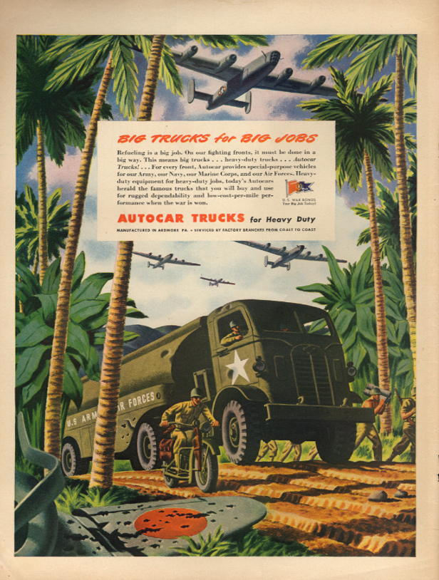 Big Trucks for Big Jobs Autocar ad 1944 Gas Tanker for USAAF B-24s L