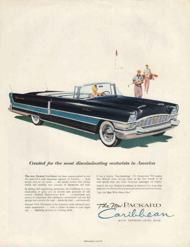 Created for discriminating motorists - Packard Caribbean Convertible ad 1955 H