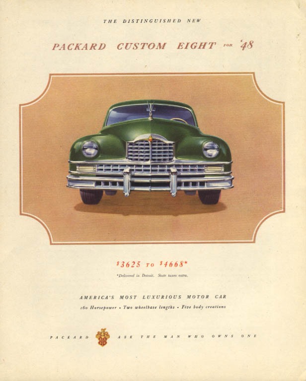 $3625 to $4668 The Distinguished New Packard Custom Eight ad 1948 F
