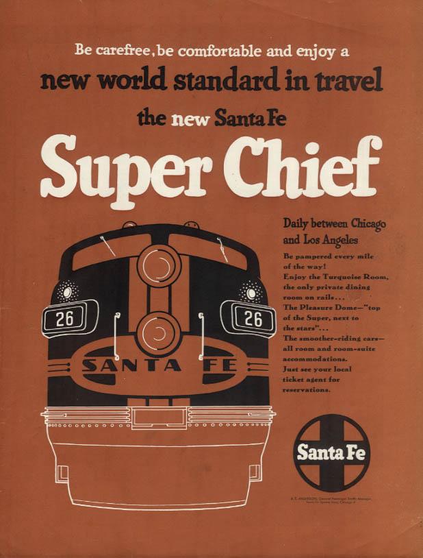 New world standard in travel - the new Santa Fe Super Chief ad 1951 H