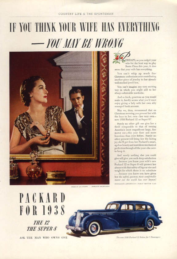 If you think your wife has everything - Packard 12 Sedan Christmas ad 1938 CL