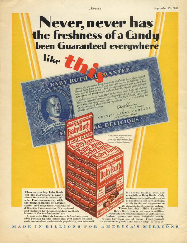 Image for Never has the freshness of candy been guaranteed like this Baby Ruth ad 1928 Lib