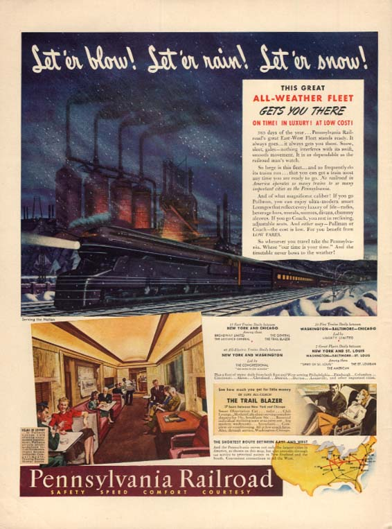Let 'er Blow! Let 'er rain! Let 'er snow! Pennsylvania RR S1 locomotive ad 1941