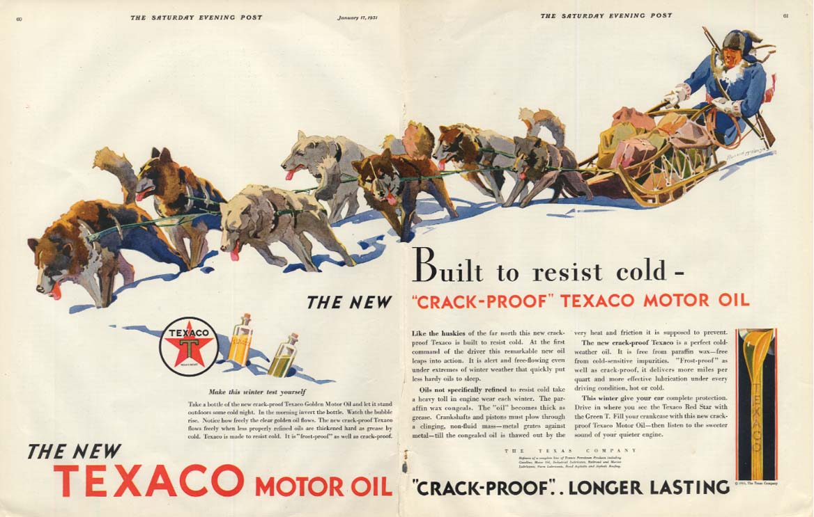 Built to resist cold Crack-Proof Texaco Motor Oil ad 1931 arctic dog sled SEP