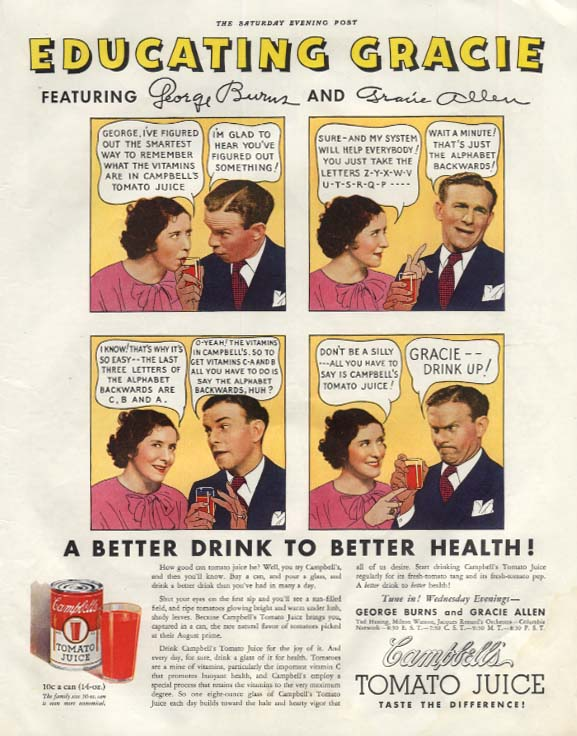 Educating Gracie Campbell's Tomato Juice ad 1935 George Burns & Gracie Allen