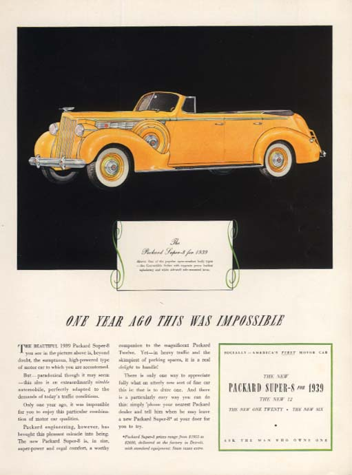 One year ago this was impossible Packard Super-8 Convertible Sedan ad 1939 Y