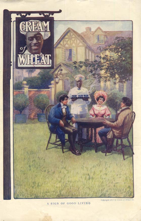 A Sign of Good Living Cream of Wheat Cereal ad 1911 Rastus serves on the lawn