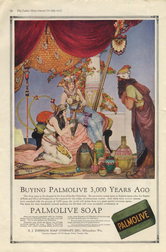 Buying Palmolive 3,000 Years Ago - Palmolive Soap ad 1917 harem girls