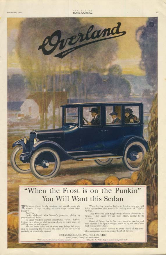 Image for When the Frost is on the Punkin' You Will Want this Overland Sedan ad 1920